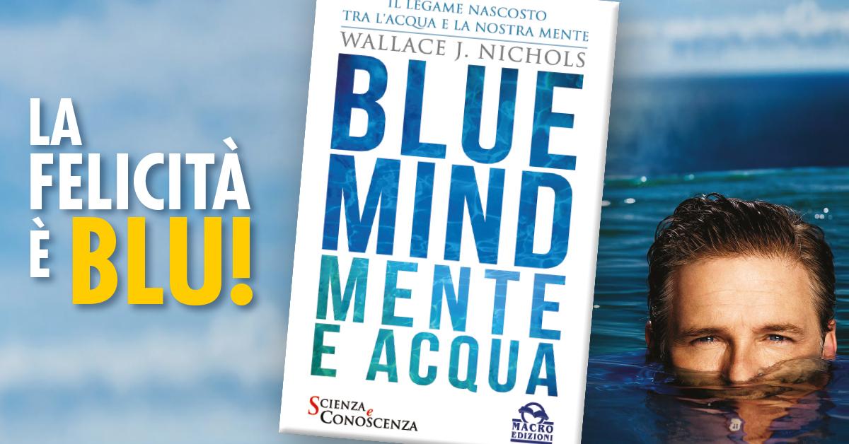 Blue Mind: la felicità è Blu