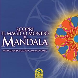 Scopri il Magico Mondo dei Mandala